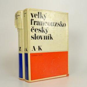 náhled knihy - Velký francouzsko-český slovník A-K, L-Z (2 svazky)