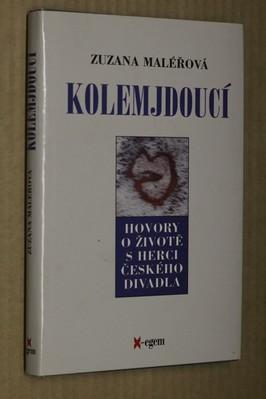 náhled knihy - Kolemjdoucí : hovory o životě s herci českého divadla