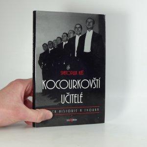 náhled knihy - Kocourkovští učitelé, jejich historie a tvorba