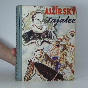 náhled knihy - Alžírský zajatec : životopisný román Miguela Cervantesa
