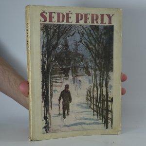 náhled knihy - Šedé perly : věnec povídek ze všech koutů Moravy