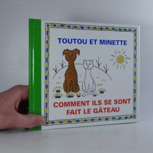 náhled knihy - Toutou et minette: Comment ils se sont fait le gâteau