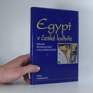 náhled knihy - Egypt v české kultuře přelomu devatenáctého a dvacátého století