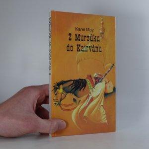náhled knihy - Z Murzúku do Kairvánu, Krevní msta