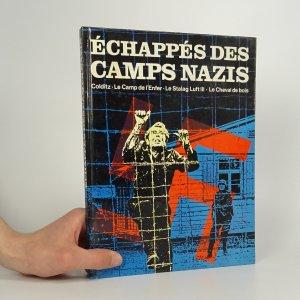 náhled knihy - Échappés des camps nazis