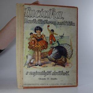 náhled knihy - Lucinka, Marbulínkova sestřička s nejmilejší drůbeží