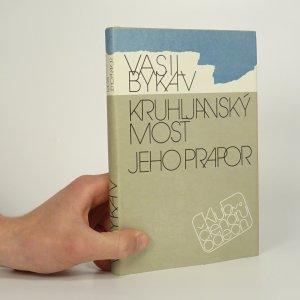 náhled knihy - Kruhljanský most, Jeho prapor