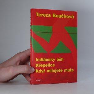 náhled knihy - Indiánský běh, Křepelice, Když milujete muže