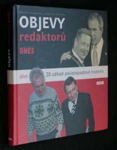 náhled knihy - Objevy redaktorů Mladá fronta Dnes : plus 20 záhad polistopadové historie