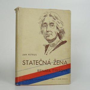 náhled knihy - Statečná žena - Román života velké ženy Renáty Tyršové