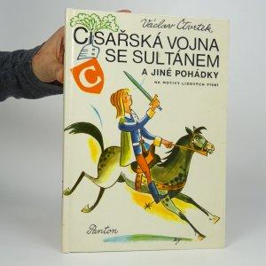 náhled knihy - Císařská vojna se sultánem a jiné pohádky
