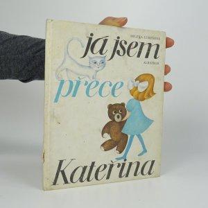 náhled knihy - Já jsem přece Kateřina : Pro začínající čtenáře