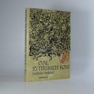 náhled knihy - Cval rytířských koní. 1. díl trilogie - román o Karlu IV.