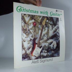 náhled knihy - Christmas with Guitar. Aleš Sigmund