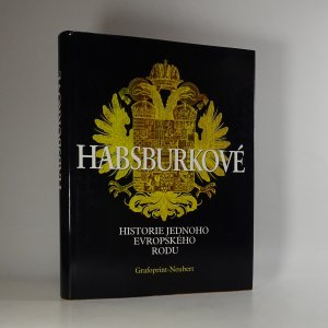 náhled knihy - Habsburkové . Historie jednoho evropského rodu