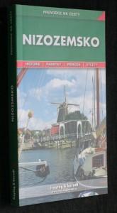 náhled knihy - Nizozemsko : podrobné a přehledné informace o historii, kultuře, městech, přírodě a turistickém zázemí Nizozemska