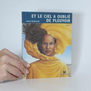 náhled knihy - Et le ciel a oublié de pleuvoir