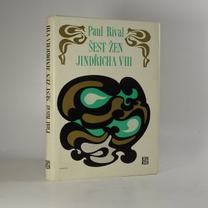 náhled knihy - Šest žen Jindřicha VIII.