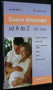 náhled knihy - Šťastné těhotenství od A do Z