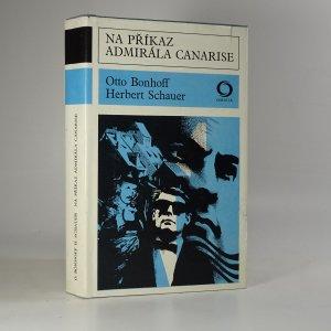 náhled knihy - Na příkaz admirála Canarise