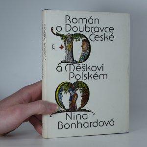 náhled knihy - Román o Doubravce České a Měškovi Polském