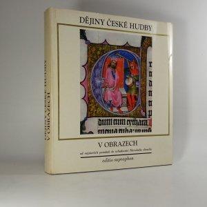 náhled knihy - Dějiny české hudby v obrazech
