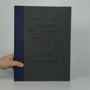 náhled knihy - Krajiny ze čtyř století. 22 obrazy z pražského soukromého majetku. Barevné autotypie a měditisky do hloubky