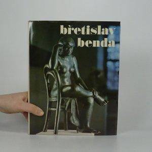 náhled knihy - Břetislav Benda. Přehled sochařovy tvorby