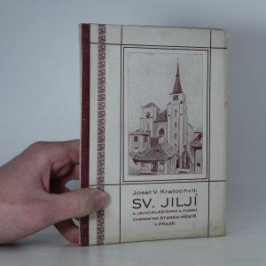 náhled knihy - Sv. Jiljí a jeho klášterní a farní chrám na Starém městě v Praze