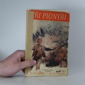 náhled knihy - Tři pionýři (Polnice č. 19)