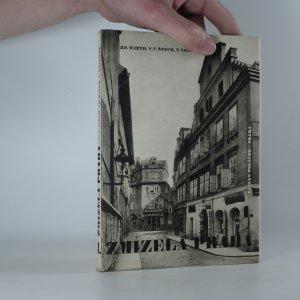 náhled knihy - Zmizelá Praha: 1. Staré a Nové město s Podskalím