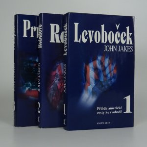 náhled knihy - Příběh americké cesty ke svobodě 1-3. díl. Levoboček. Rebelové. Průkopníci. (3 svazky)