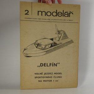 náhled knihy - Delfín. Volně jezdící model sportovního člunu na motor 1cm³. (Modelář č. 2)