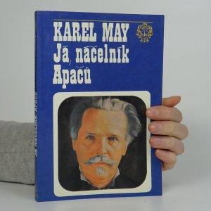 náhled knihy - Já, náčelník Apačů. Život a dílo Karla Maye.
