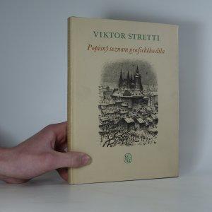 náhled knihy - Viktor Stretti: popisný seznam grafického díla