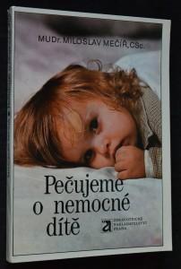 náhled knihy - Pečujeme o nemocné dítě