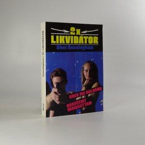 náhled knihy - 2x Likvidátor (Krev na bulváru, Ohrožený Manhattan)