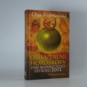 náhled knihy - Orientální horoskopy: vaše budoucnost do roku 2012