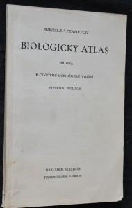 náhled knihy - Biologický atlas: Příloha k čtvrtému doplněnému vydání přehledu biologie
