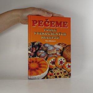 náhled knihy - Pečeme podle vyzkoušených receptů