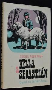 náhled knihy - Bella a Sebastián: Útulek na Velkém Baou