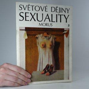 náhled knihy - Světové dějiny sexuality 3