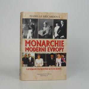 náhled knihy - Monarchie moderní Evropy. Lexikon panovnických rodů