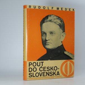 náhled knihy - Pout do Československa. III. díl Stará brigáda.