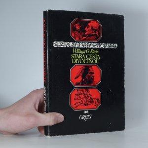náhled knihy - Stará cesta divočinou
