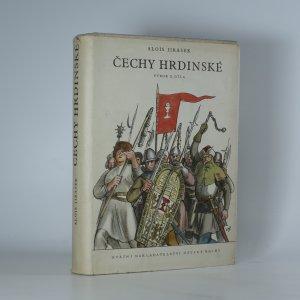 náhled knihy - Čechy hrdinské: Výbor z díla. Díl první.