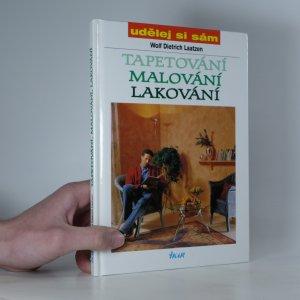 náhled knihy - Tapetování, malování, lakování