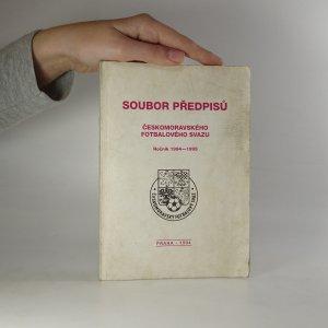 náhled knihy - Soubor předpisů Českomoravského fotbalového svazu. Ročník 1994-1995