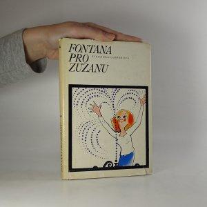 náhled knihy - Fontána pro Zuzanu