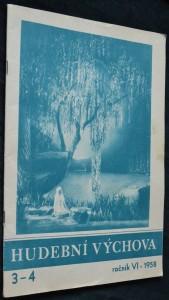 náhled knihy - Hudební výchova, roč. VI, 1958, č. 3-4